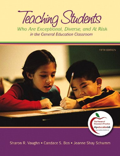 Teaching Students Who are Exceptional, Diverse, and At Risk in the General Education Classroom 5th 2011 9780137151790 Front Cover