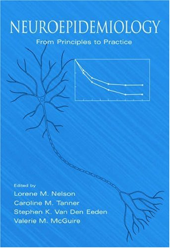 Neuroepidemiology From Principles to Practice  2004 9780195133790 Front Cover