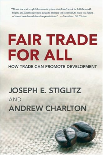 Fair Trade for All How Trade Can Promote Development N/A edition cover