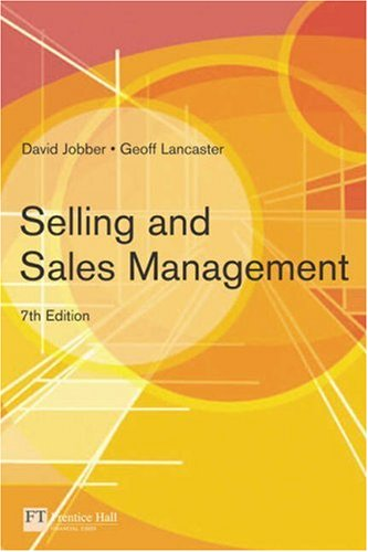Selling and Sales Management  7th 2006 (Revised) 9780273695790 Front Cover