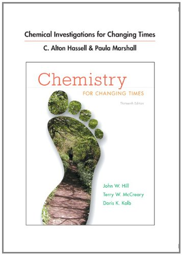 Chemical Investigations for Chemistry for Changing Times  13th 2013 edition cover