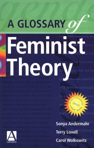 Glossary of Feminist Theory  2nd 2000 edition cover