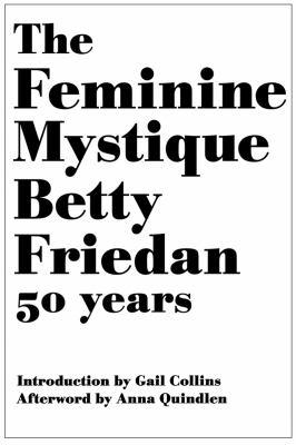 Feminine Mystique Betty Friedan 50 Years   1971 edition cover