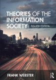 Theories of the Information Society  4th 2014 (Revised) edition cover