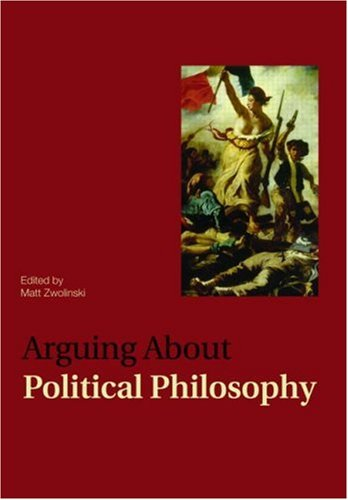 Arguing about Political Philosophy   2009 edition cover