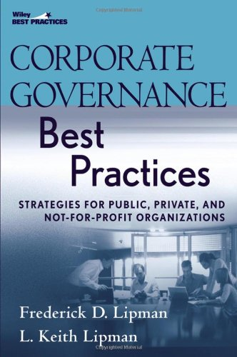 Corporate Governance Best Practices Strategies for Public, Private, and Not-for-Profit Organizations  2006 edition cover