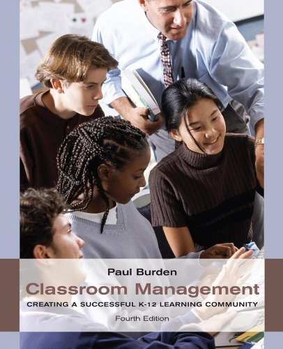 Classroom Management Creating a Successful K-12 Learning Community 4th 2010 edition cover