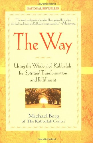 Way Using the Wisdom of Kabbalah for Spiritual Transformation and Fulfillment  2001 edition cover