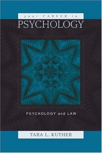 Your Career in Psychology Psychology and the Law  2004 9780534617790 Front Cover