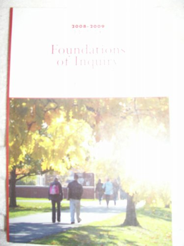 FOUNDATIONS OF INQUIRY 2007-08 >CUSTOM< N/A 9780536457790 Front Cover