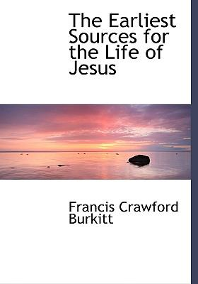 The Earliest Sources for the Life of Jesus:   2008 edition cover