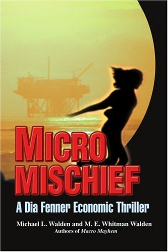 Micro Mischief A Dia Fenner Economic Thriller N/A edition cover