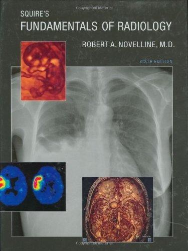 Squire's Fundamentals of Radiology  6th 2004 edition cover