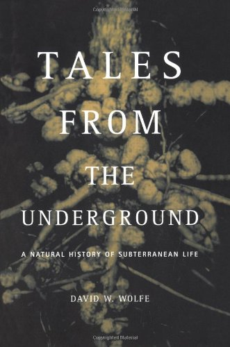 Tales from the Underground A Natural History of Subterranean Life  2002 edition cover