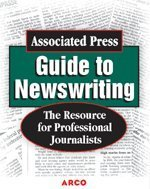 Associated Press Guide to News Writing Jump-Start Your Career 3rd 1999 edition cover