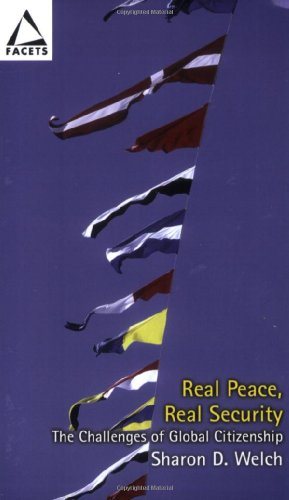 Real Peace, Real Security The Challenges of Global Citizenship  2008 edition cover