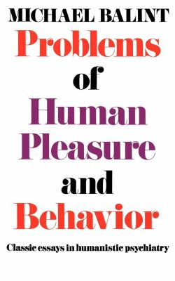 Problems of Human Pleasure and Behavior  N/A 9780871402790 Front Cover
