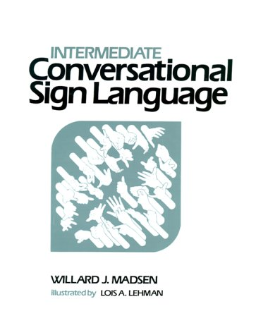 Intermediate Conversational Sign Language  N/A edition cover