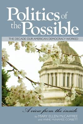 Politics of the Possible The Decade our American Democracy Worked  2010 edition cover