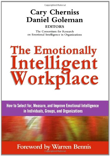 Emotionally Intelligent Workplace How to Select for, Measure, and Improve Emotional Intelligence in Individuals, Groups, and Organizations  2001 edition cover