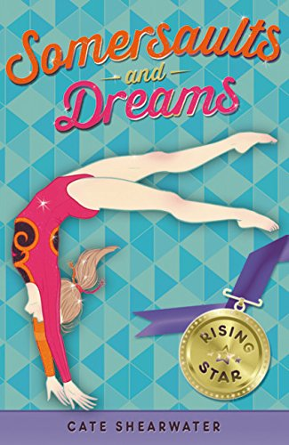 Somersaults and Dreams: Rising Star (Somersaults and Dreams)   2015 9781405268790 Front Cover