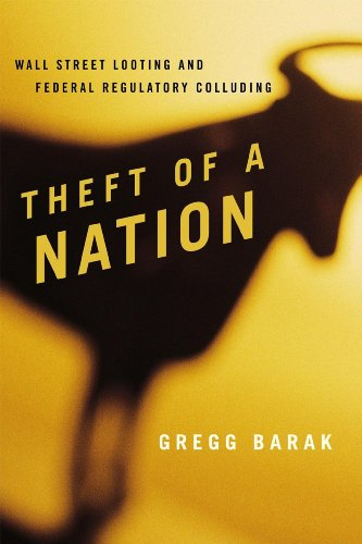 Theft of a Nation Wall Street Looting and Federal Regulatory Colluding  2012 edition cover
