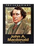 John A. Macdonald  Revised 9781550414790 Front Cover