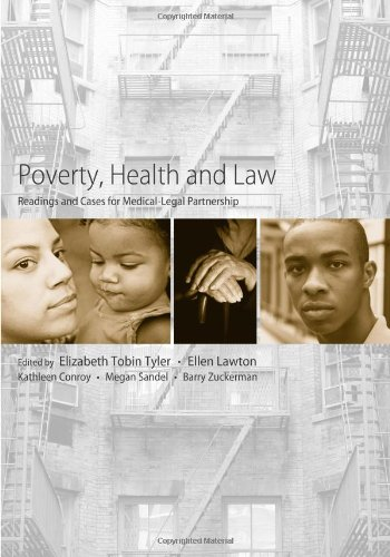 Poverty, Health and Law Readings and Cases for Medical-Legal Partnership  2011 edition cover
