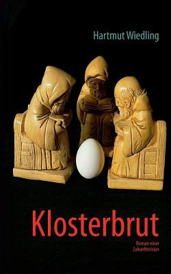 Klosterbrut  N/A 9783837089790 Front Cover