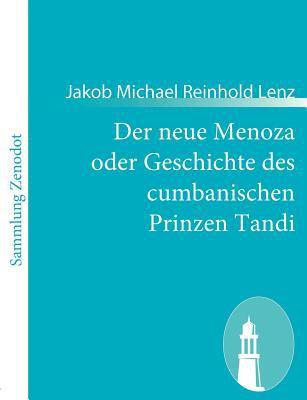 Neue Menoza Oder Geschichte des Cumbanischen Prinzen Tandi   2010 9783843057790 Front Cover