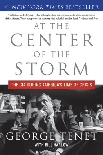At the Center of the Storm The CIA During America's Time of Crisis N/A edition cover