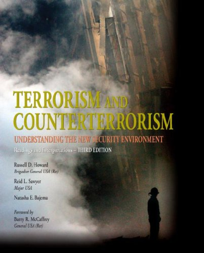 Terrorism and Counterterrorism Understanding the New Security Environment, Readings and Interpretations 3rd 2009 edition cover
