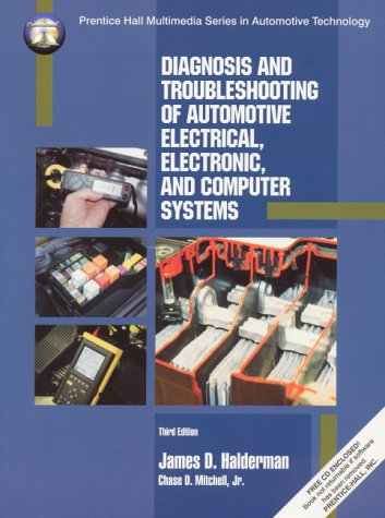 Diagnosis and Troubleshooting of Automotive Electrical, Electronic, and Computer Systems  3rd 2001 9780130799791 Front Cover