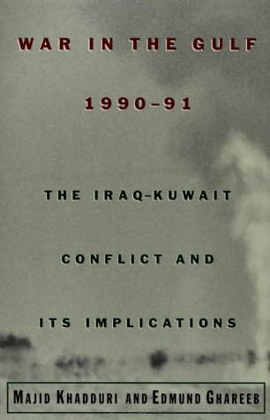 War in the Gulf, 1990-91 The Iraq-Kuwait Conflict and Its Implications  2001 edition cover