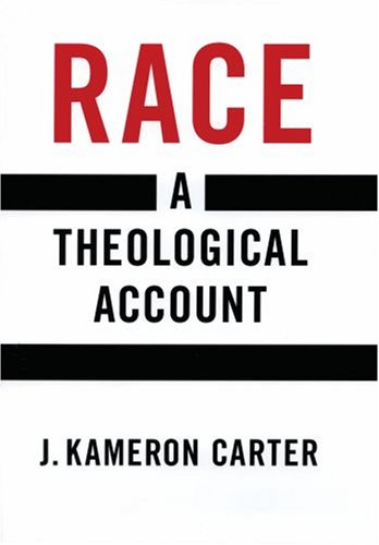 Race A Theological Account  2008 edition cover