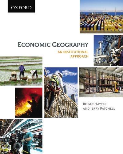 Economic Geography An Institutional Approach  2011 edition cover