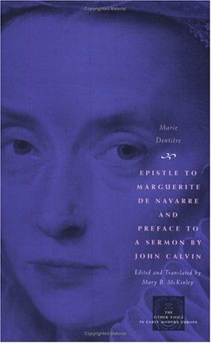 Epistle to Marguerite de Navarre and Preface to a Sermon by John Calvin   2004 edition cover