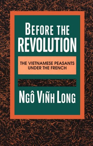 Before the Revolution The Vietnamese Peasants under the French N/A edition cover