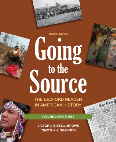 Going to the Source - Since 1865 The Bedford Reader in American History 3rd 2012 edition cover
