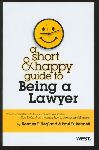 Short and Happy Guide to Being a Lawyer   2012 edition cover