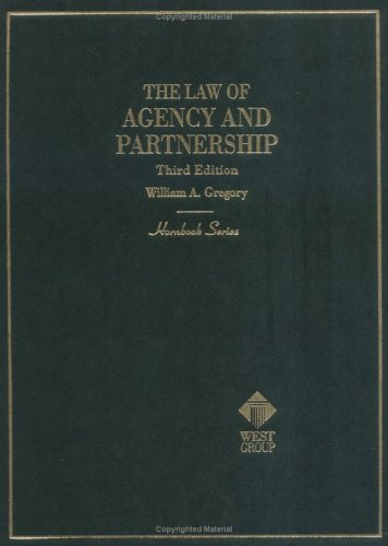Hornbook on the Law of Agency and Partnership 2nd 1997 (Student Manual, Study Guide, etc.) 9780314562791 Front Cover