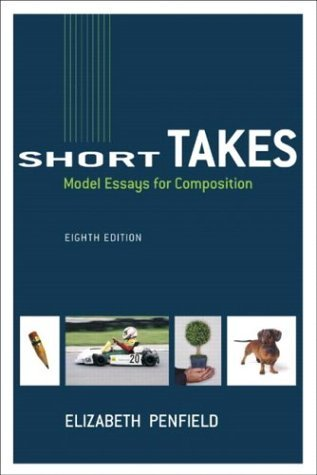 Short Takes Model Essays for Composition 8th 2005 (Revised) edition cover