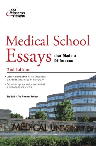 Medical School Essays That Made a Difference  2nd 9780375428791 Front Cover