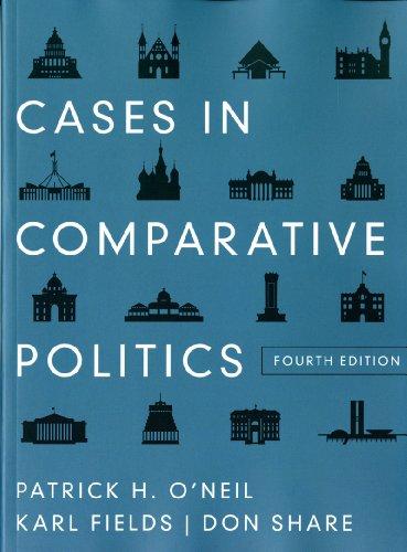 Cases in Comparative Politics  4th 2012 edition cover