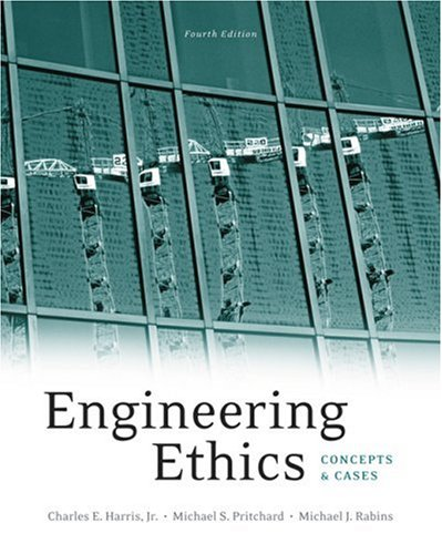 Engineering Ethics Concepts and Cases 4th 2009 edition cover