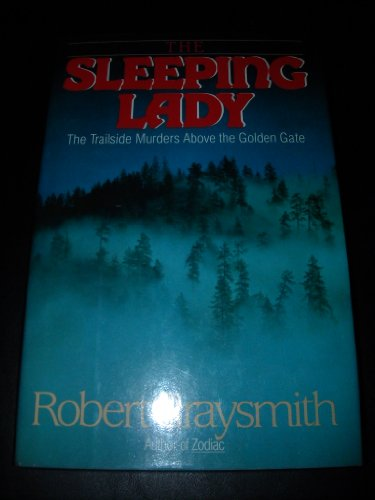 Sleeping Lady The Trailside Murders above the Golden Gate  1990 9780525247791 Front Cover