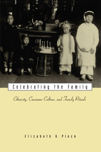 Celebrating the Family Ethnicity, Consumer Culture, and Family Rituals  2000 edition cover