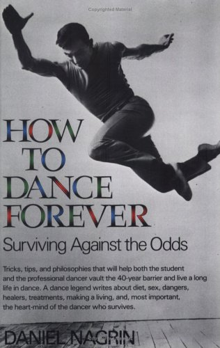 How to Dance Forever Surviving Against the Odds N/A edition cover