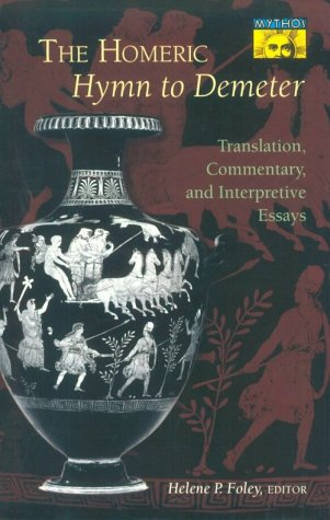 Homeric Hymn to Demeter Translation, Commentary, and Interpretive Essays  1994 edition cover