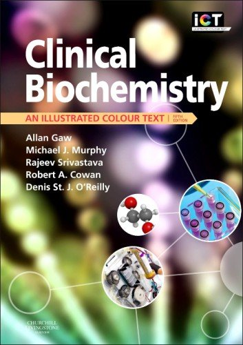 Clinical Biochemistry An Illustrated Colour Text 5th 2013 edition cover